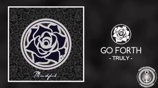 Go Forth - Truly