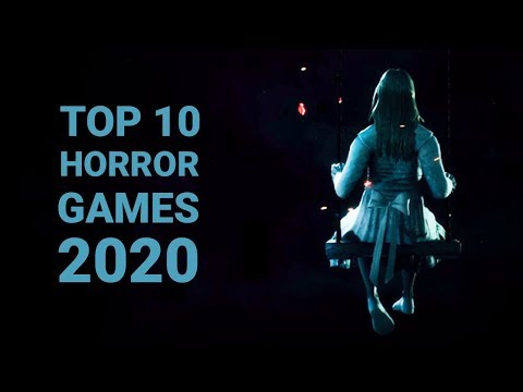 10  Best Upcoming Horror Games of 2020 | PC , PS4 , XBOX ONE