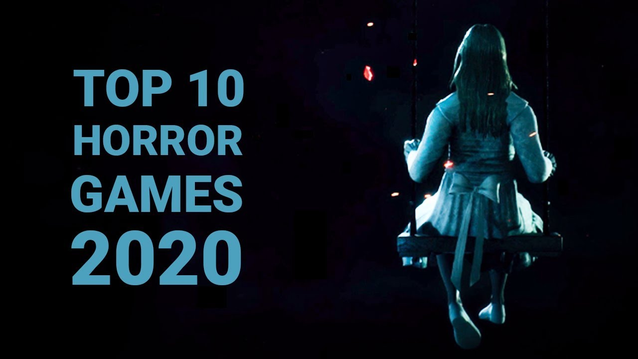 Upcoming Horror Games 2020.10 Best Upcoming Horror Games Of 2020 Pc Ps4 Xbox One