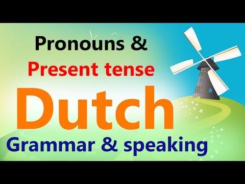 Basic Dutch Grammar & conversation | Learn Pronouns (Voornaamwoord) & Present tense (tegenwoordige)