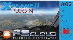X-Plane 11 PLUGINS #2: FSCloud multiplayer [GERMAN]