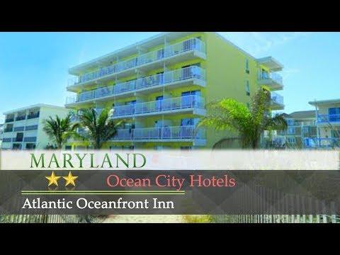 Atlantic Oceanfront Inn - Ocean City Hotels, Maryland