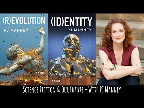 SciFi & the Future - (R)Evolution, (ID)Entity - Interview with PJ Manney