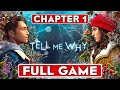 TELL ME WHY Chapter 1 Gameplay Walkthrough Part 1 FULL GAME 1080P HD 60FPS PC No Commentary mp3