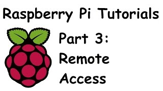 Remote Access with SSH and Remote Desktop - Raspberry Pi and Python tutorials p.3