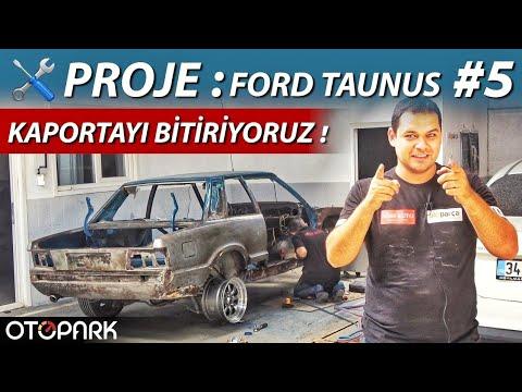 Proje: Ford Taunus | Bölüm #5 | Kaporta BİTTİ !