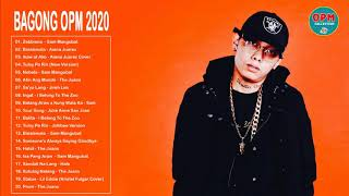 Top 20 Bagong OPM Ibig Kanta 2020 - Sam Mangubat, Skusta Clee, Michael Dutchi, The Juans