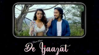 De Ijaazat karaoke Lyrical Vedio Song| Ishaan Khan ft. Faisu & Ruhi Singh|| New Romantic Song 2021