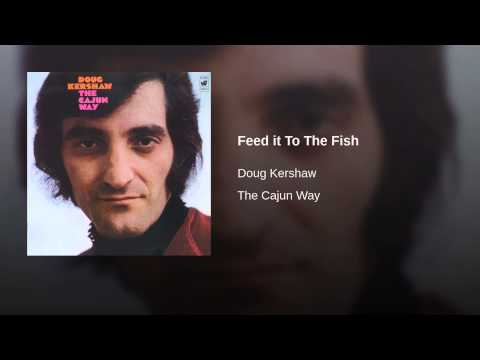 Feed it To The Fish