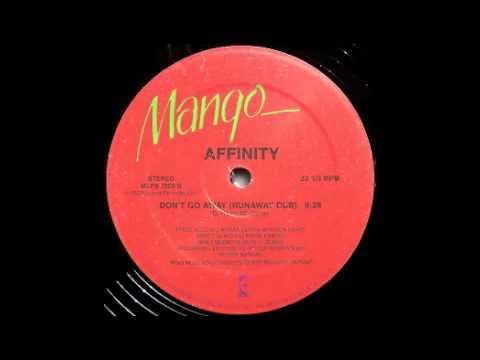 Affinity - Don't Go Away (Runaway Dub) [Mango, 1983]