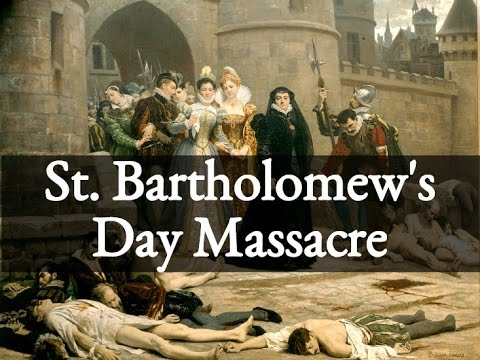 a history of the saint bartholomes day massacre 2018-10-10 saint bartholomew the apostle saint john and saint.