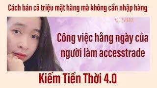 accesstrade$$ MỘT NGÀY CỦA NGƯỜI LÀM ACCESSTRADE