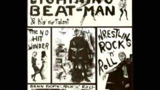 Lightning Beat Man - I Wanna Be Your Pussycat