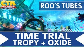Crash Team Racing Nitro Fueled - Roo's Tubes - Oxide & Tropy Time Trial