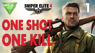 Sniper Elite 4 Gameplay Walkthrough Part 1 - One Shot One Kill - No Commentary (PC)