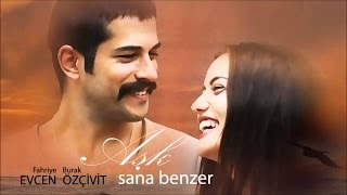 Love Resembles You (Ask Sana Benzer)