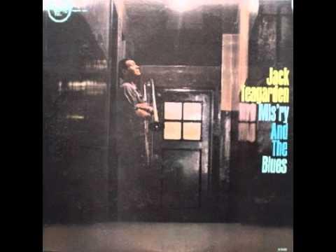 Jack Teagarden - 1961 - Mis'ry and the Blues