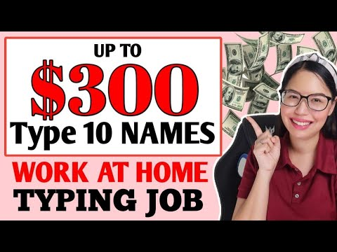 EARN UP TO $300 BY TYPING NAMES | PWEDE SA STUDENT NO NEED DIPLOMA | LEGIT HOMEBASED JOB