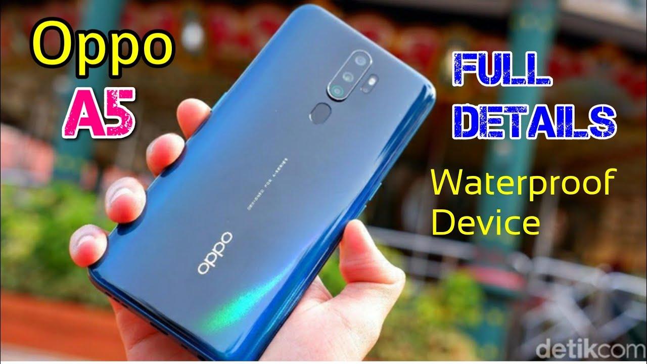 Oppo kembali meluncurkan seri a terbarunya yaitu oppo a54 secara resmi di indonesia mulai 1 april 2021 mendatang. Oppo A5 2020 Waterproof Device, Full Details, Specification - YouTube