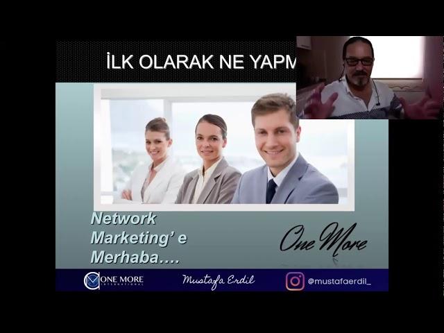 One More İnternational Global Başkanı Mustafa Erdil den Muhteşem Network Tüyoları