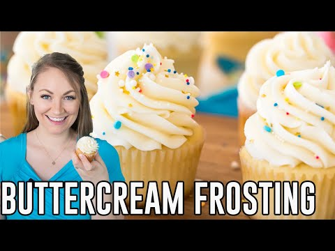 How to Make Vanilla Buttercream Frosting