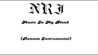 NRJ- Music in my Blood (ransom Instrumental)