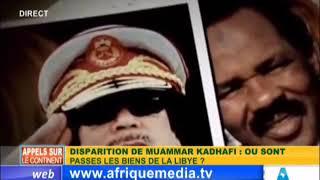 DISPARITION DE MUAMMAR KADHAFI :OU SONT PASSES LES BIENS DE LA LIBYE ?