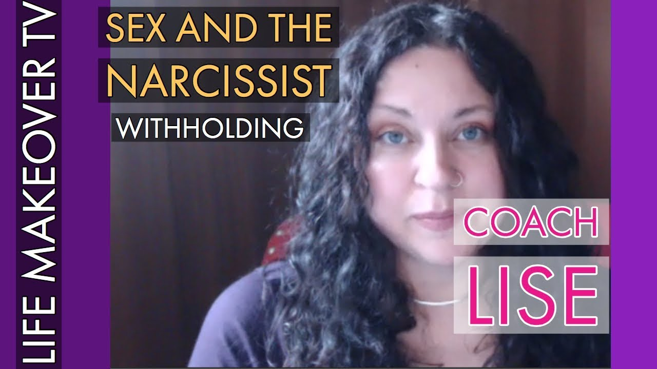 dating narcissist witholding sex
