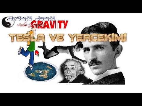 Tesla ve Yerçekimi!