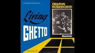 Delton Screechie   Living In The Ghetto