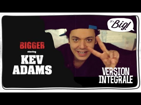 Kev Adams - l'interview intégrale ! Bigger