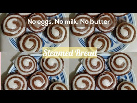 Steamed Bread | No Milk, No Eggs | No Butter