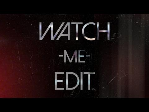 Watch Me Edit!!! (Svp 13)