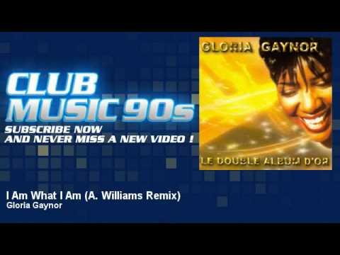 Gloria Gaynor - I Am What I Am - A. Williams Remix - ClubMusic90s
