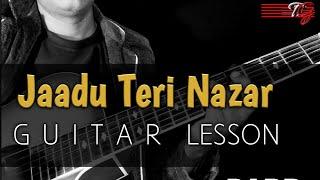 jaadu-teri-nazar-guitar-lesson