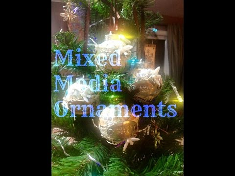 Mixed Media Ornaments