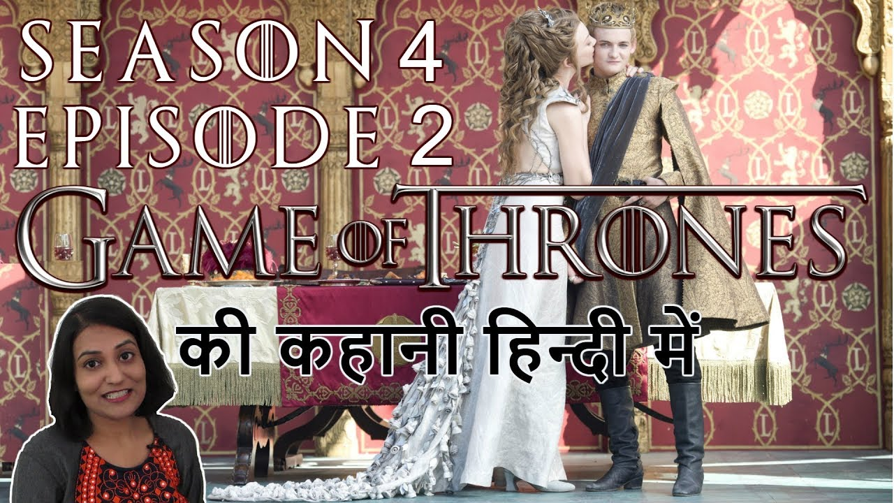 Game of Thrones Season 4 Episode 2 Explained in Hindi