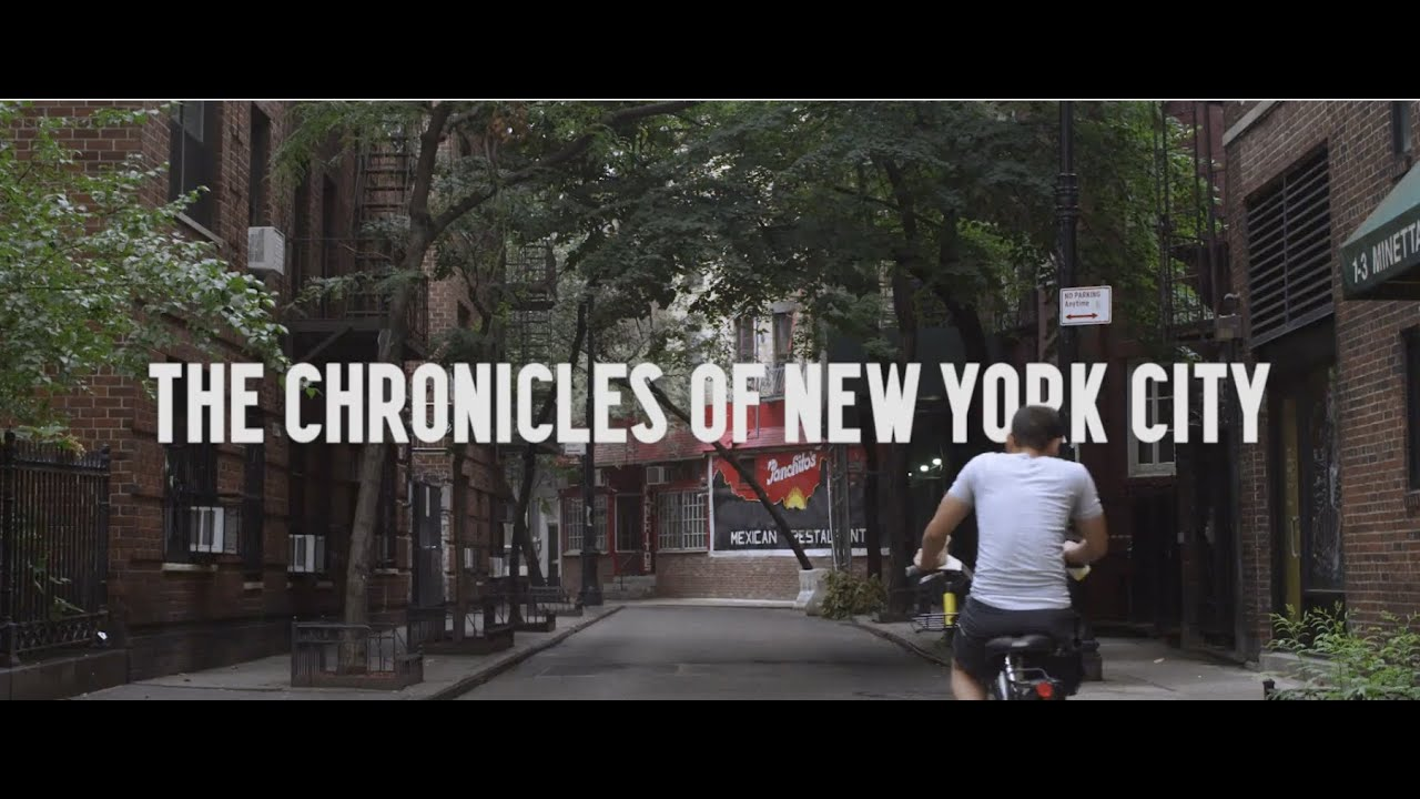 The Chronicles of New York City