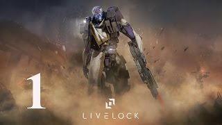Livelock Walkthrough Gameplay Part 1 - No Commentary (PC)