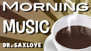 Morning Music | Morning Jazz | Coffee Music | Good Morning | Blues Saxophone & Harmonica