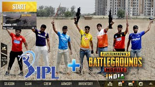 IPL teams in PUBG | PUBG in Real Life | Funny video 2019
