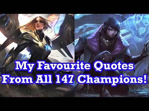 My favourite quote from every League of Legends Champion!