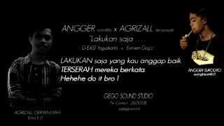 Angger ft. Agrizall - Lakukan saja (Video Lyric)