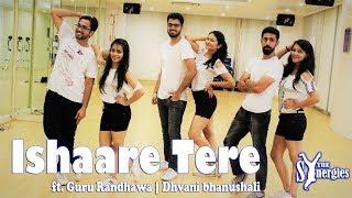 Dance Choreography | ISHAARE TERE | Guru Randhawa, Dhvani Bhanushali | TheSynergies