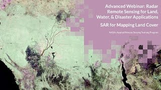 NASA ARSET: SAR for Mapping Land Cover (Session 1/4)