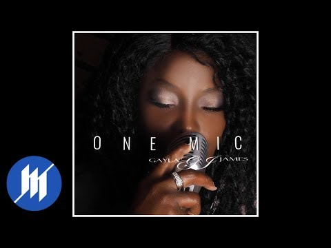 Gayla James - One Mic (Remix) (Official Audio)