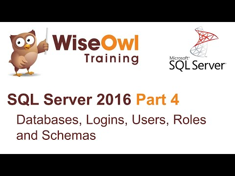 SQL Server 2016 Part 4 - Databases, Logins, Users, Roles and Schemas