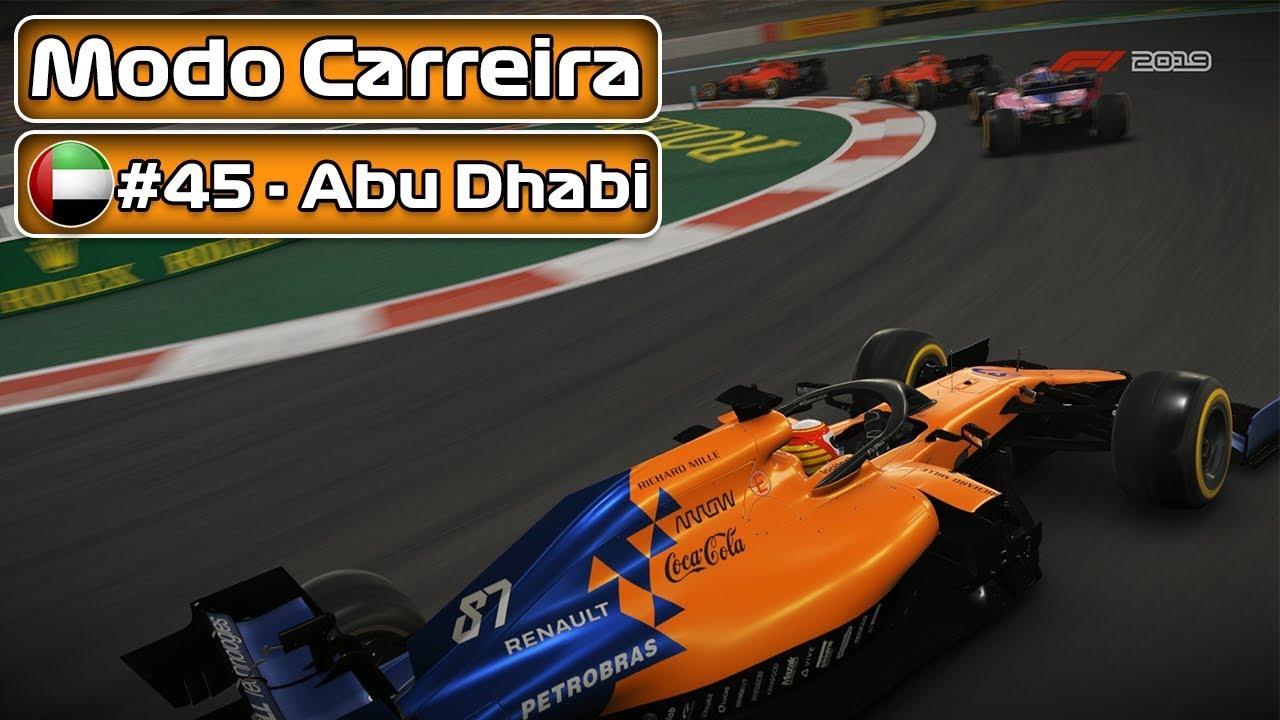 F1 2019 - MODO CARREIRA - PARTE 045 - ABU DHABI - PT-BR   LOGITECH G29    #50k