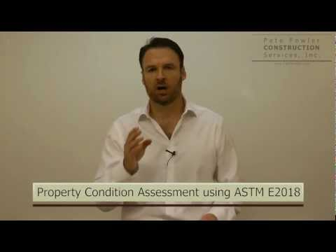 Property Condition Assessment Using ASTM E2018