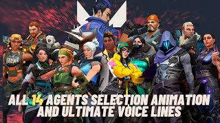 All Valorant Agents Ultİmate Voice Lines and Selection Animations (All 14 Agents)